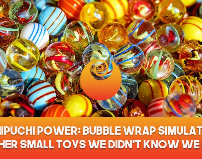 Puchipuchi Power: Bubble Wrap Simulators And Other Small Toys We Didn't Know We Needed