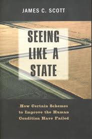 Seeing Like a State by James Scott