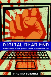 Digital Deadend by Prof Virginia Eubanks