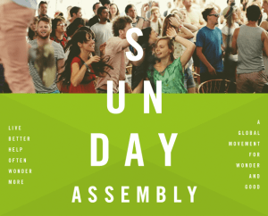 Sunday Assembly: Community Gardens and Mental Health @ Summerhall (the old Vet School, beside the Meadows)  | Scotland | United Kingdom