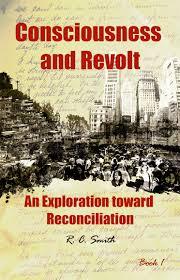 R.C. Smith's Consciousness and Revolt