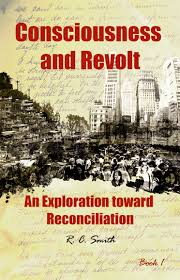 R.C. Smith's Consciousness and Revolt