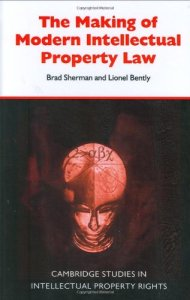 Brad Sherman and Lionel Bently Intellectual Property Law The British Experience 1760–1911