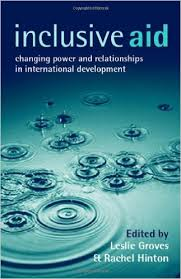 Inclusive Aid Changing Power and Relationships