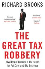 The Great Tax Robbery by Richard Brooks