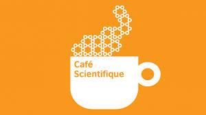Cafe scientique