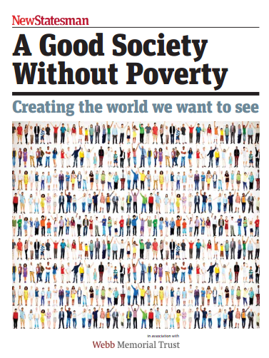 The New Statesman A Good Society Without Poverty