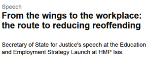 From the wings to the workplace: the route to reducing reoffending