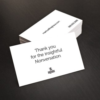 Thank you for the insightful nonversation business card