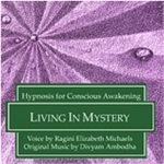 Living the Mystery Hypnosis CD