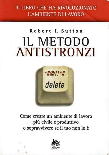 Il Metodo Antistronzi  Robert Sutton da Libreria Ragnoli