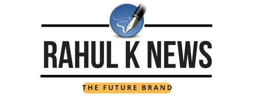Rahul K News