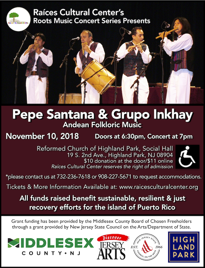 flyer for the next concert in the Raíces Roots Music Concert Series presenting Pepe Santana & Grupo Inkay