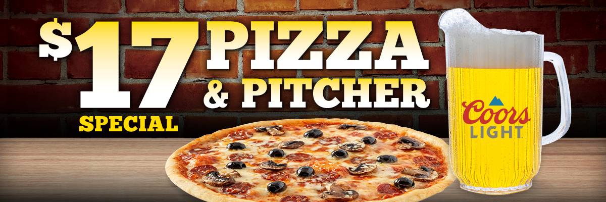 $17 Pizza & Pitcher Special