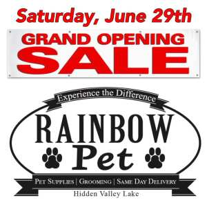 Grand Opening Celebration Rainbow Pet June 29, 2019