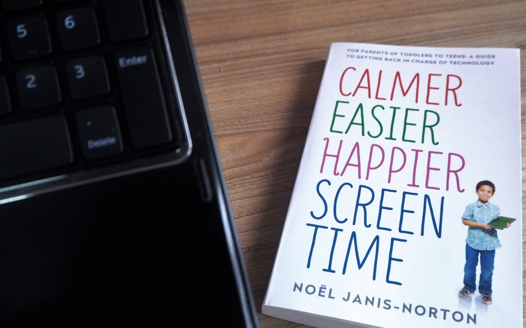 {Book Review} Parents, time to take charge with Calmer, Easier, Happier Screen Time