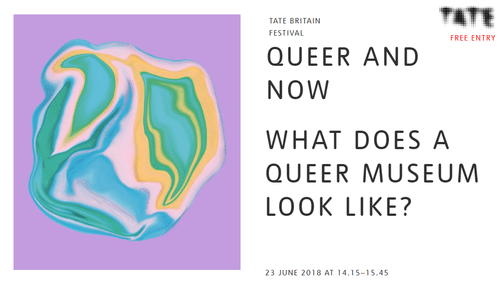 Queer & Now: Rainbow Pilgrims at Tate Britain