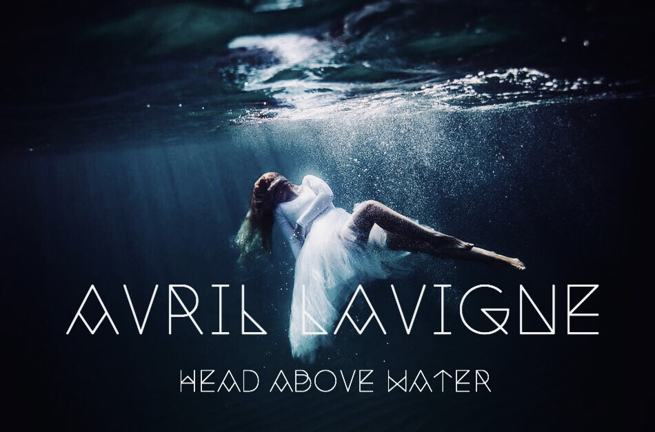 "Avril Lavigne , ecco il video ufficiale di ""Head Above Water"". (VIDEO)"