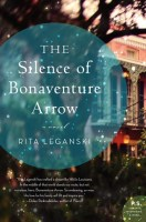 The Silence of Bonaventure Arrow - Rita Leganski