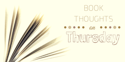 Book Thoughts On Thursday