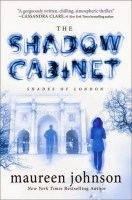 The Shadow Cabinet - Maureen Johnson