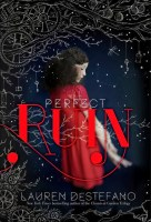 Perfect Ruin - Lauren Destefano