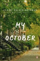My October - Claire Holden Rothman