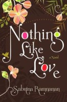 Nothing Like Love - Sabrina Ramnanan