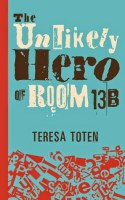 https://www.goodreads.com/book/show/16280081-the-unlikely-hero-of-room-13b?ac=1