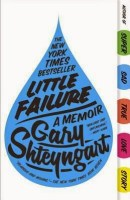 Little Failure - Gary Shteyngart
