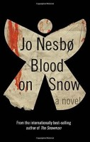 Blood On Snow - Jo Nesbo