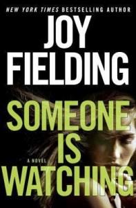 Someone Is Watching - Joy Fielding