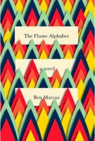 The Flaming Alphabet - Ben Marcus