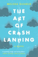 The Art of Crash Landing - Melissa DeCarlo