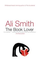 The Book Lover - Ali Smith
