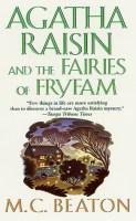 10 - Agatha Raisin and the Fairies of Fryfam - MC Beaton