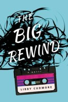 The Big Rewind - Libby Cudmore