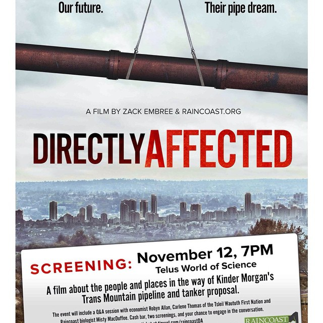 Directly Affected, a new film on the Kinder Morgan Trans Mountain issue launches