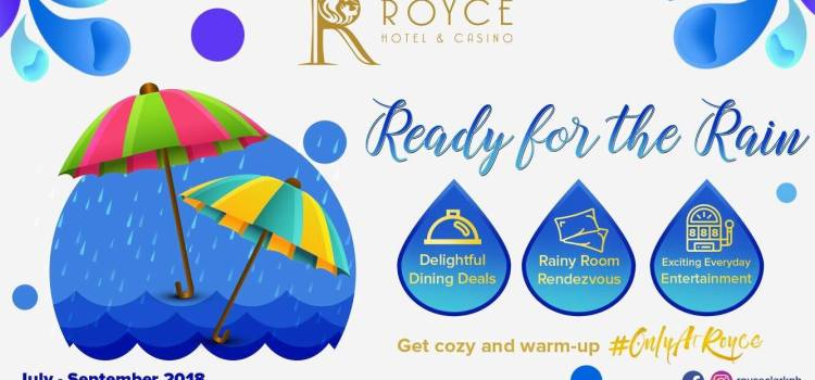Royce Hotel and Casino | Ready For The Rain