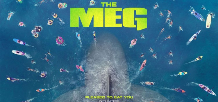 THE MEG | A Prehistoric Monster Fish on 3D IMAX Screens – Need I Say More?