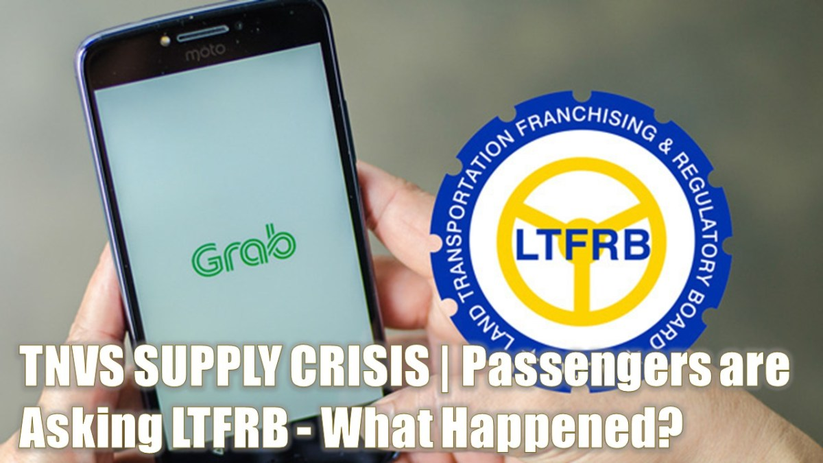 TNVS SUPPLY CRISIS | Passengers are Asking LTFRB - What Happened?
