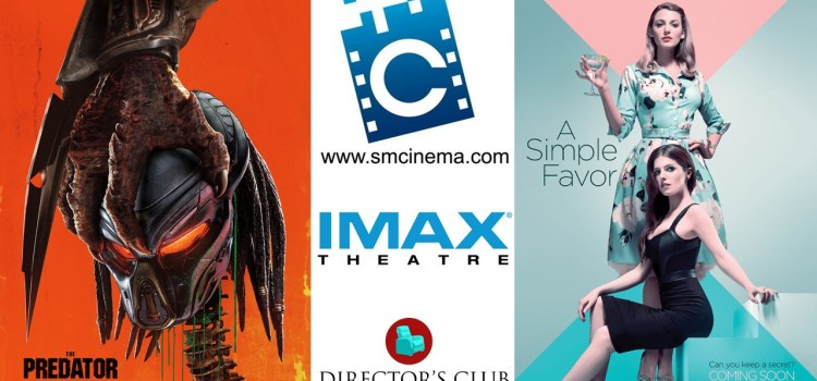 Double The Thrill with The Predator and A Simple Favor in SM Cinema