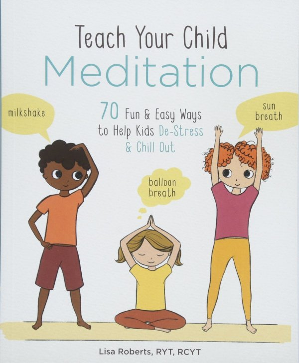 Front cover - Teach Your Child Meditation