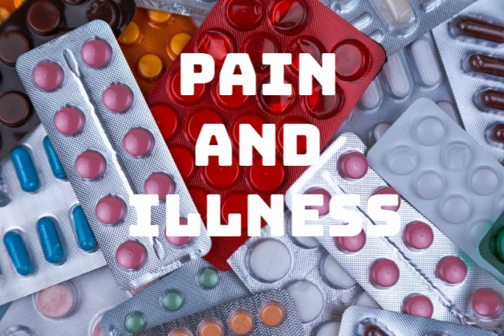 PAIN AND ILLNESS