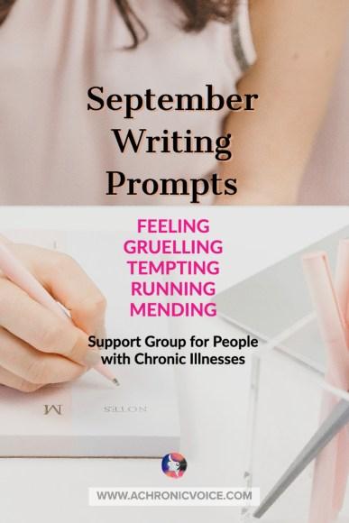 September writing prompts, feeling, gruelling, tempting, running, mending.