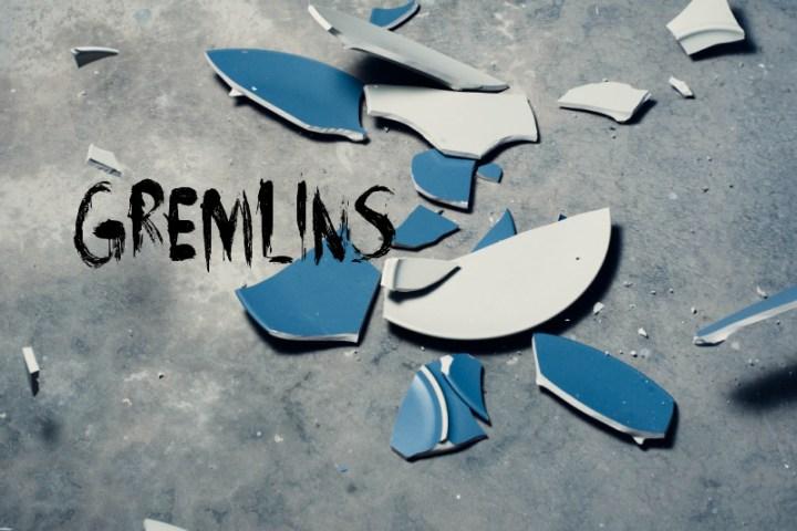 gremlins, a broken plate