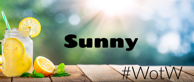 Sunny, word of the week