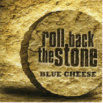Roll Back the Stone Blue Cheese