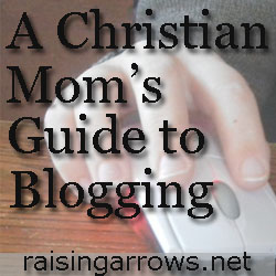 Christian Mom's Guide to Blogging