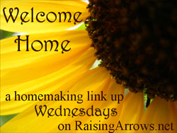 Blog Topics & Ideas {Welcome Home Wednesday Homemaking Link Up on Raising Arrows}
